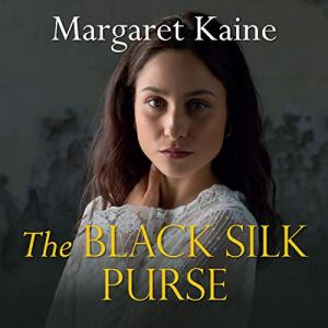 The Black Silk Purse Audiobook By Margaret Kaine cover art