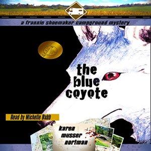 The Blue Coyote Audiobook By Karen Musser Nortman cover art
