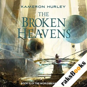 The Broken Heavens Audiobook By Kameron Hurley cover art