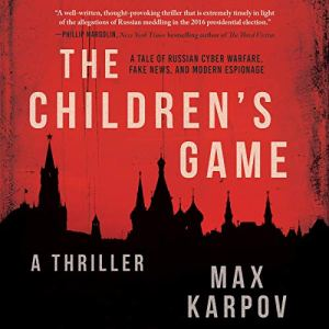 The Children's Game Audiobook By Max Karpov cover art