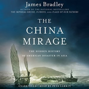 The China Mirage Audiobook By James Bradley cover art
