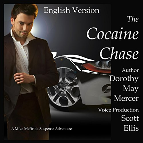 The Cocaine Chase Audiobook By Dorothy May Mercer cover art