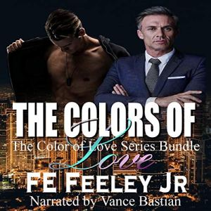 The Colors of Love Audiobook By FE Feeley Jr, Frederick Feeley Jr cover art