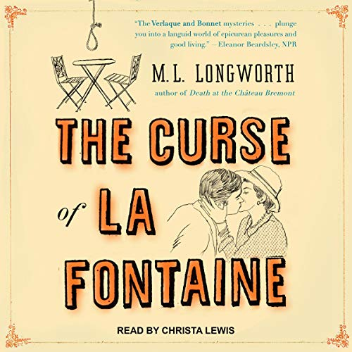 The Curse of La Fontaine Audiobook By M.L. Longworth cover art