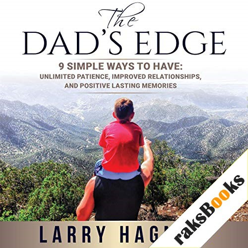 The Dad's Edge Audiobook By Larry Hagner cover art