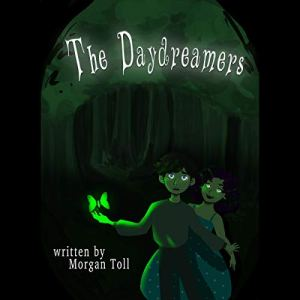 The Daydreamers Audiobook By Morgan Toll cover art