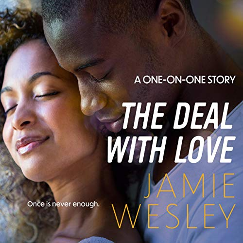 The Deal with Love Audiobook By Jamie Wesley cover art