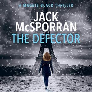 The Defector Audiobook By Jack McSporran cover art
