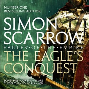 The Eagle's Conquest Audiobook By Simon Scarrow cover art