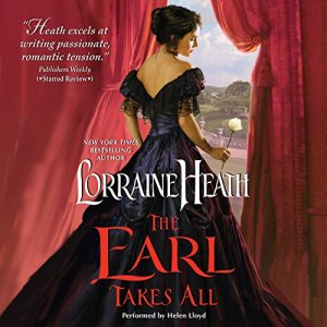 The Earl Takes All Audiobook By Lorraine Heath cover art