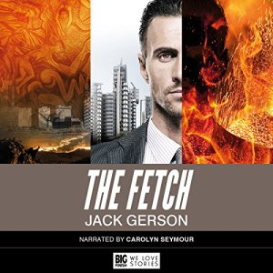 The Fetch Audiobook By Jack Gerson cover art