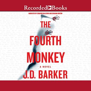 The Fourth Monkey Audiobook By J. D. Barker cover art