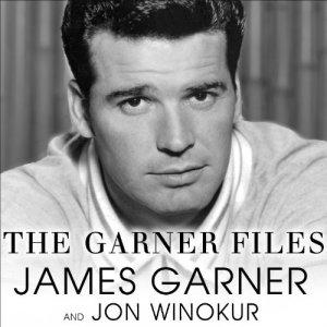 The Garner Files Audiobook By James Garner, Jon Winokur cover art