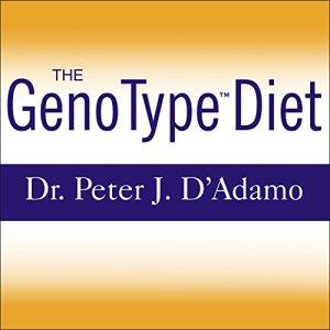 The GenoType Diet Audiobook By Peter J. D'Adamo, Catherine Whitney cover art