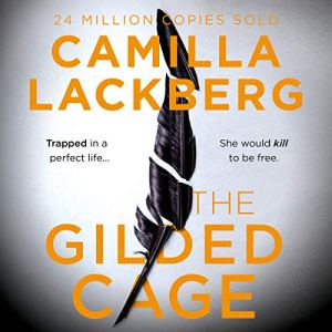 The Gilded Cage Audiobook By Camilla Lackberg cover art