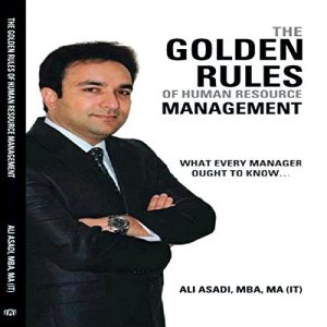 The Golden Rules of Human Resource Management Audiobook By Ali Asadi cover art
