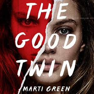 The Good Twin Audiobook By Marti Green cover art