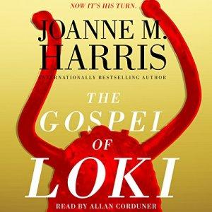 The Gospel of Loki Audiobook By Joanne M. Harris cover art