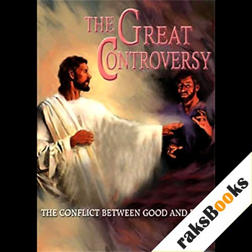 The Great Controversy Audiobook By Ellen G. White cover art