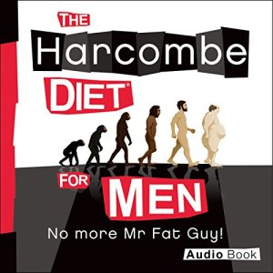 The Harcombe Diet for Men: No More Mr. Fat Guy! Audiobook By Zoe Harcombe cover art