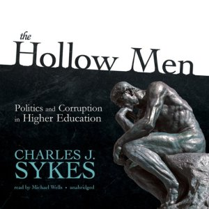 The Hollow Men Audiobook By Charles J. Sykes cover art