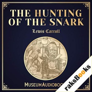 The Hunting of the Snark Audiobook By Lewis Carroll cover art