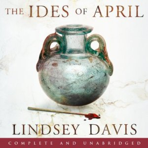 The Ides of April Audiobook By Lindsey Davis cover art