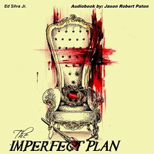 The Imperfect Plan Audiobook By Ed Silva Jr. cover art