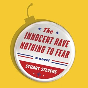 The Innocent Have Nothing to Fear Audiobook By Stuart Stevens cover art