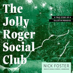 The Jolly Roger Social Club Audiobook By Nick Foster cover art