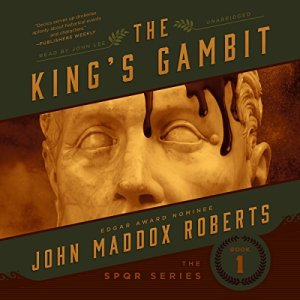 The King's Gambit Audiobook By John Maddox Roberts cover art