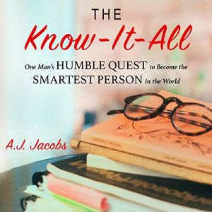 The Know-It-All Audiobook By A. J. Jacobs cover art