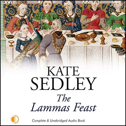 The Lammas Feast Audiobook By Kate Sedley cover art
