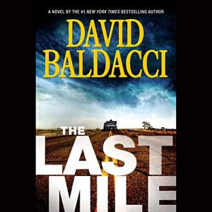 The Last Mile Audiobook By David Baldacci cover art