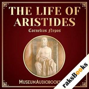 The Life of Aristides Audiobook By Cornelius Nepos, John Selby Watson - translator cover art