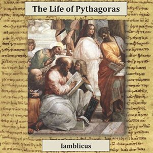 The Life of Pythagoras Audiobook By Iamblichus cover art