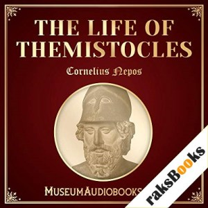 The Life of Themistocles Audiobook By Cornelius Nepos, John Selby Watson - translator cover art
