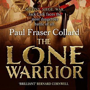 The Lone Warrior Audiobook By Paul Fraser Collard cover art