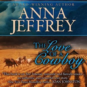 The Love of a Cowboy Audiobook By Anna Jeffrey cover art