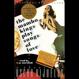 The Mambo Kings Play Songs of Love Audiobook By Oscar Hijuelos cover art