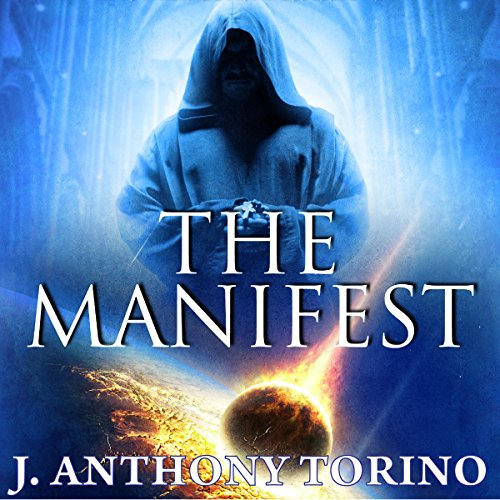 The Manifest Audiobook By J. Anthony Torino cover art