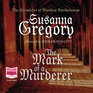 The Mark of a Murderer Audiobook By Susanna Gregory cover art