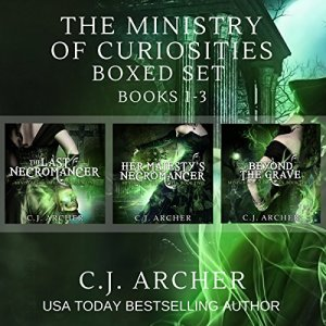 The Ministry of Curiosities Boxed Set Audiobook By C.J. Archer cover art