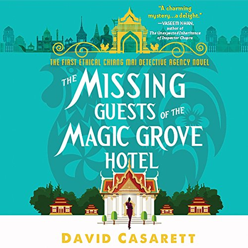 The Missing Guests of the Magic Grove Hotel Audiobook By David Casarett cover art