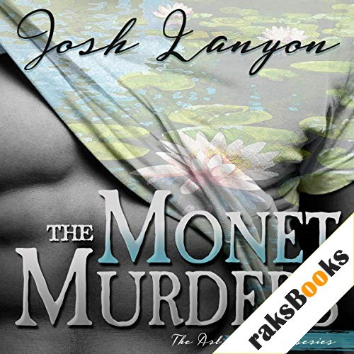 The Monet Murders Audiobook By Josh Lanyon cover art