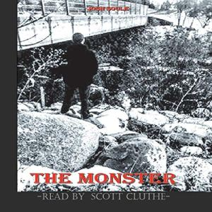 The Monster Audiobook By Josh Soule cover art