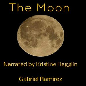 The Moon Audiobook By Gabriel Ramirez cover art