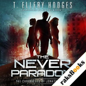 The Never Paradox Audiobook By T. Ellery Hodges cover art