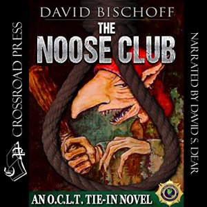 The Noose Club Audiobook By David Bischoff cover art