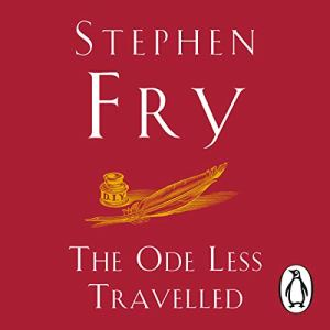 The Ode Less Travelled Audiobook By Stephen Fry cover art